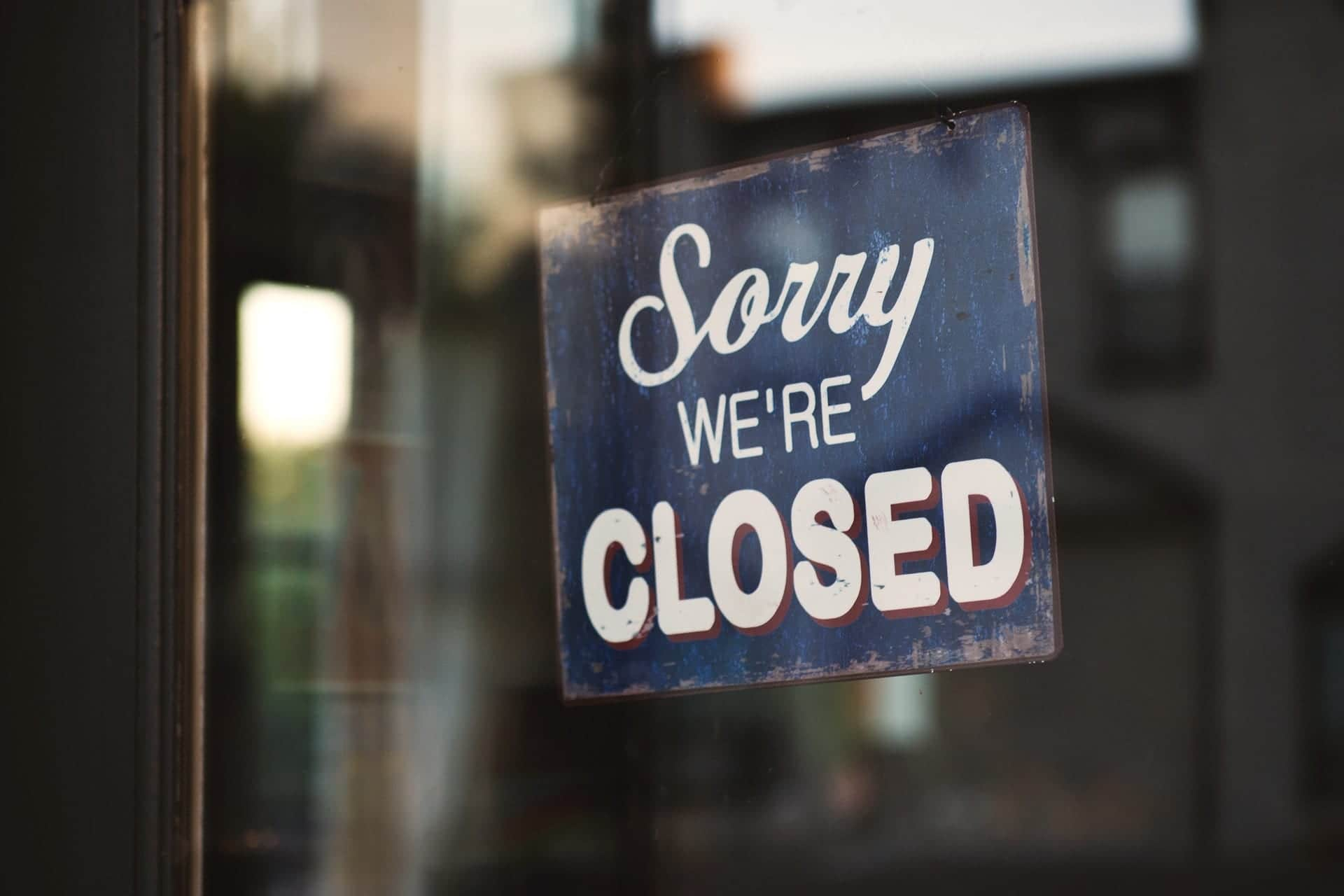 Sorry We Are Closed Notice
